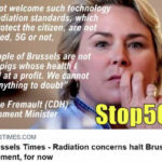"I cannot welcome such technology if the radiation standards, which must protect the citizen, are not respected, 5G or not,"" Environment minister Céline Fremault (CDH) told Bruzz. ""The people of Brussels are not guinea pigs whose health I can sell at a profit. We cannot leave anything to doubt"