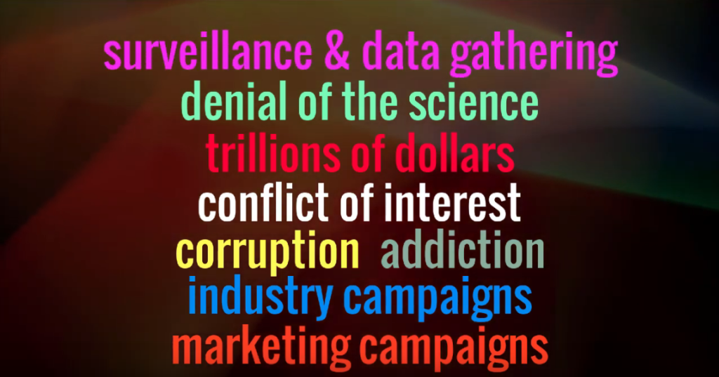 5g is surveillance - conflict of interes - corruption -industry campaigns