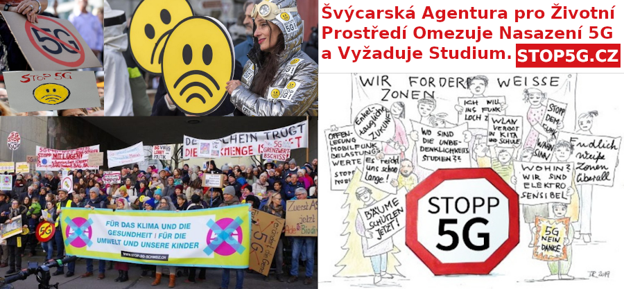 Švýcarská Agentura pro Životní Prostředí Omezuje Nasazení 5G a Vyžaduje Studium – Únor 2020