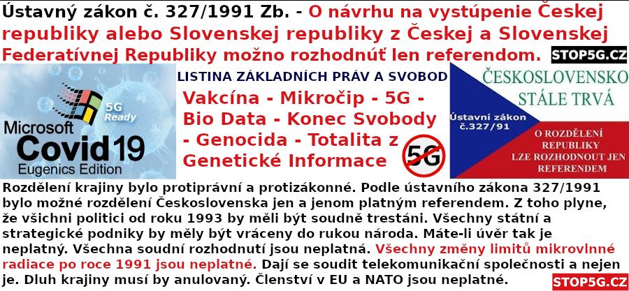 AKCE 5G: Trestní Oznámení – Ústavní Soud – Žijeme stále v Československu – Očkování – 5G – Totalita – Genocida