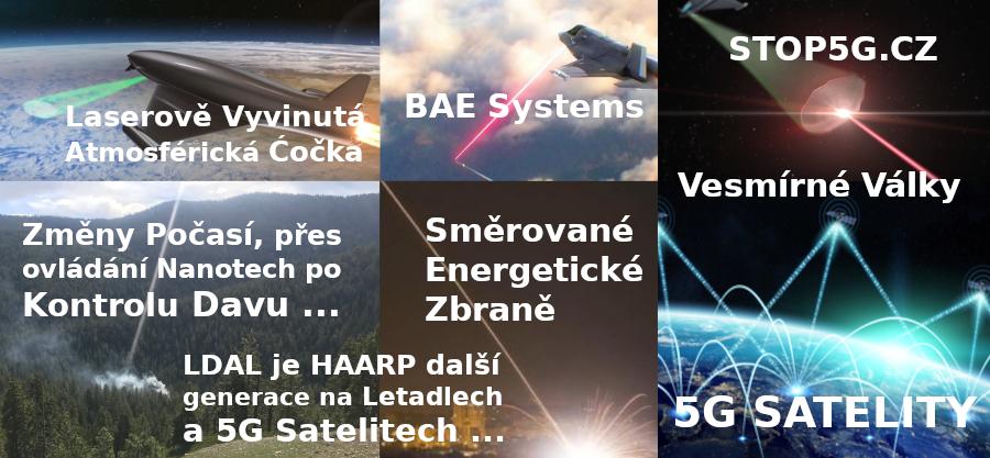 Vesmírné Války – LDAL je HAARP druhé generace na Letadlech a 5G Satelitech –  Směrované Zbraně – Změny Počasí, přes ovládání Nanotech po Kontrolu Davu